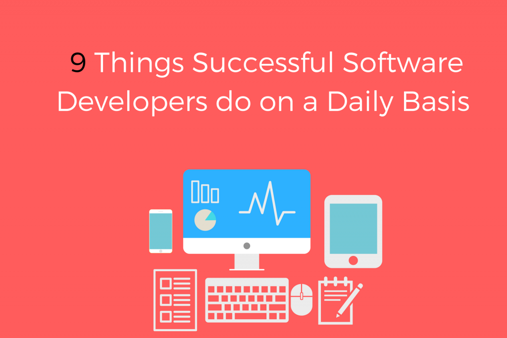 Habits of Successful software developers